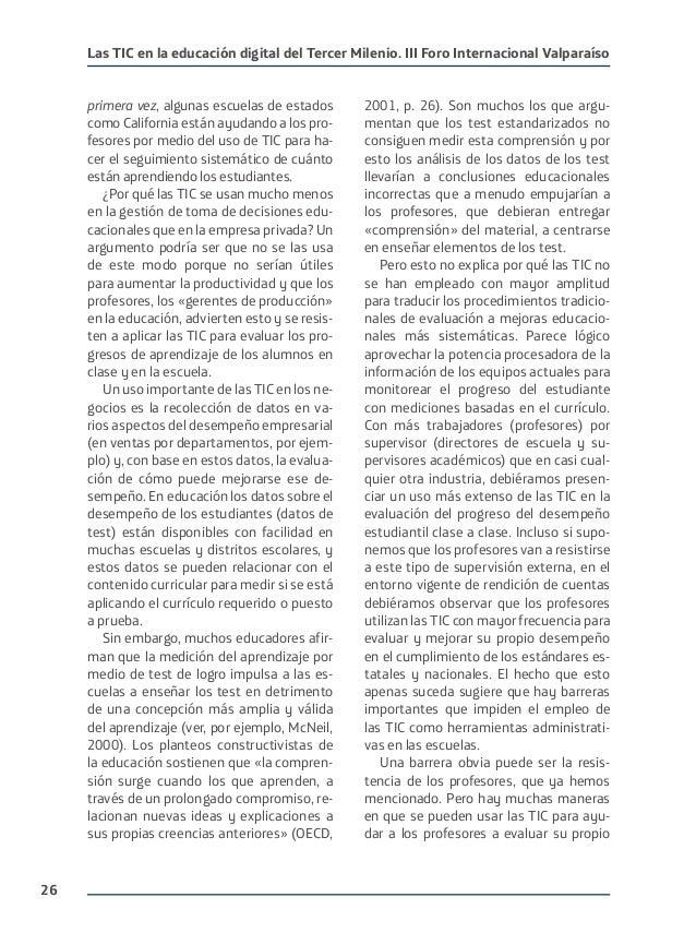 26 Las TIC en la educación digital del Tercer Milenio. III Foro Internacional Valparaíso primera vez, algunas escuelas de ...