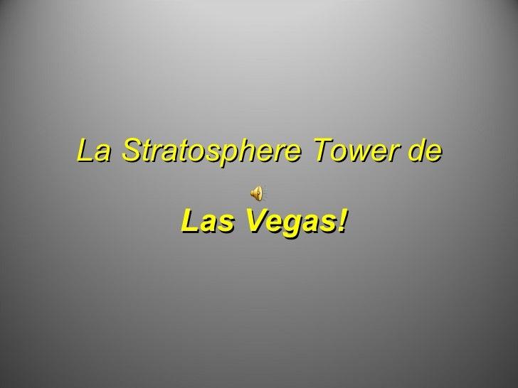 La Stratosphere Tower de   Las Vegas!