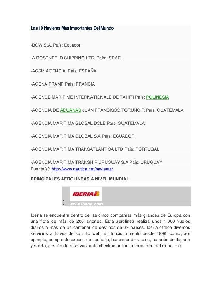 Las 10 Navieras Más Importantes Del Mundo<br />-BOW S.A. País: Ecuador -A.ROSENFELD SHIPPING LTD. País: ISRAEL -ACSM AGENC...