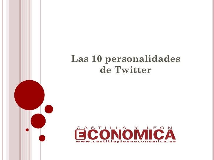 Las 10 personalidades      de Twitter