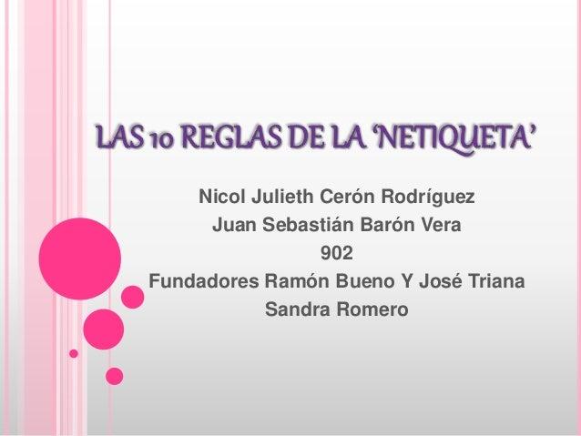 Nicol Julieth Cerón Rodríguez Juan Sebastián Barón Vera 902 Fundadores Ramón Bueno Y José Triana Sandra Romero