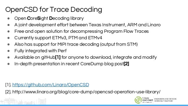LAS16-210: Hardware Assisted Tracing on ARM with CoreSight and OpenCSD