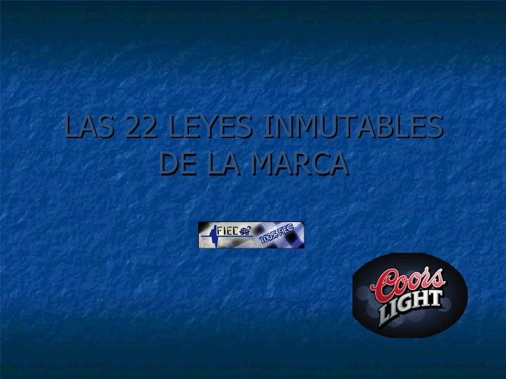 LAS 22 LEYES INMUTABLES DE LA MARCA