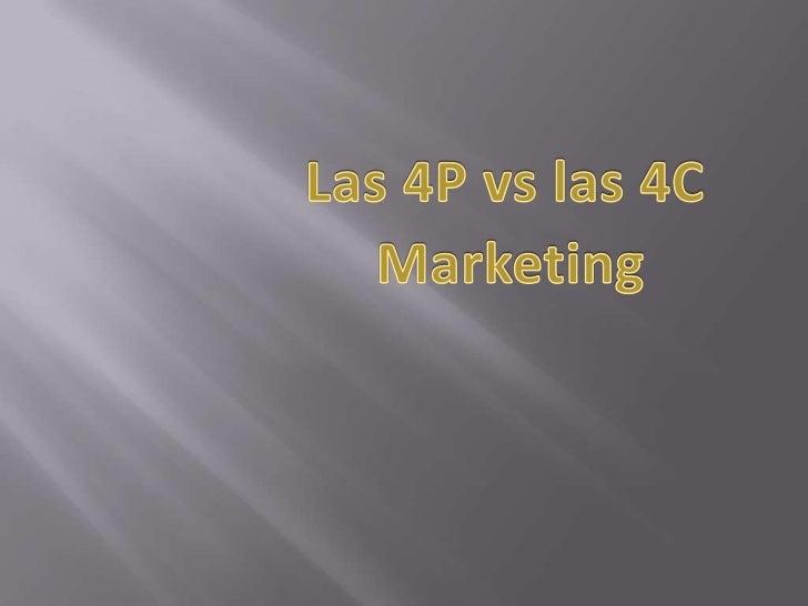 Las 4P vs las 4C<br />Marketing<br />
