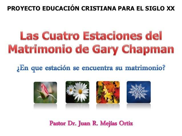 PROYECTO EDUCACIÓN CRISTIANA PARA EL SIGLO XX           Pastor Dr. Juan R. Mejías Ortiz