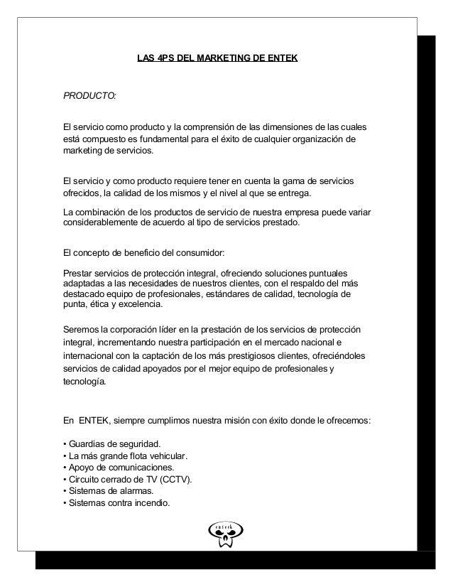 5 LAS 4PS DEL MARKETING DE ENTEK PRODUCTO: El servicio como producto y la comprensión de las dimensiones de las cuales est...