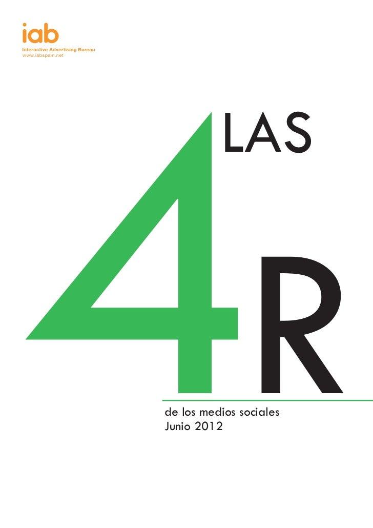 4R          LASde los medios socialesJunio 2012