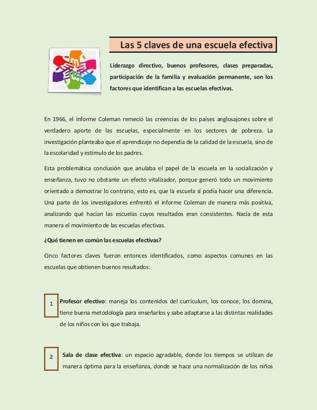 Las 5 claves de una escuela efectiva Liderazgo directivo, buenos profesores, clases preparadas, participación de la famili...