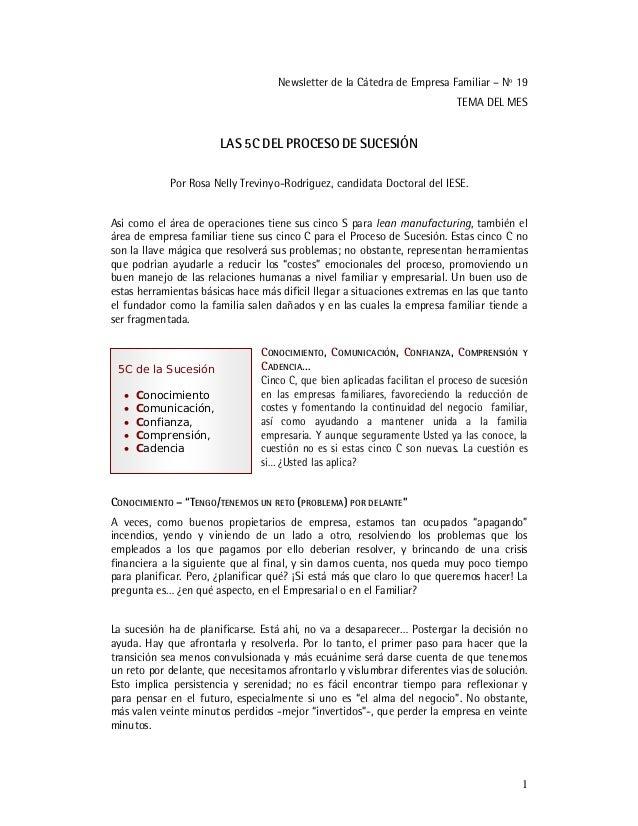 1 Newsletter de la Cátedra de Empresa Familiar – Nº 19 TEMA DEL MES LAS 5C DEL PROCESO DE SUCESIÓN Por Rosa Nelly Trevinyo...