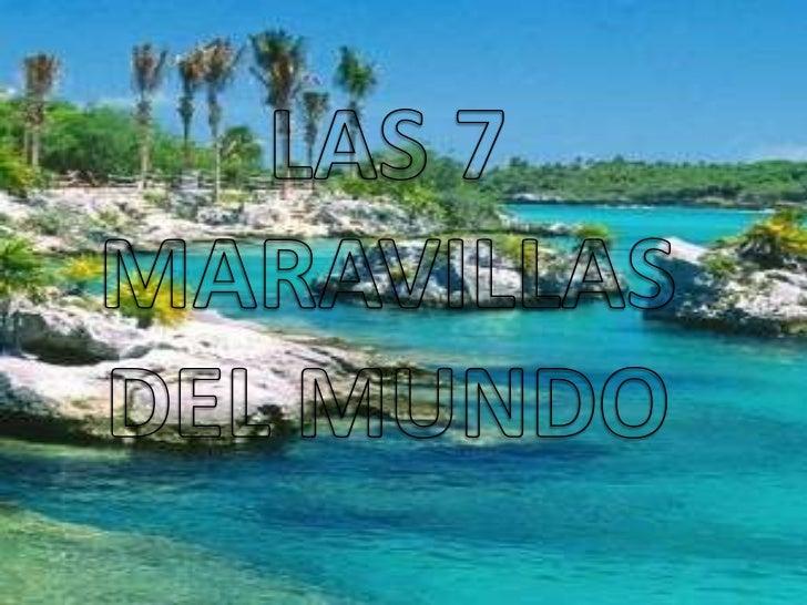 LAS 7 MARAVILLAS DEL MUNDO<br />