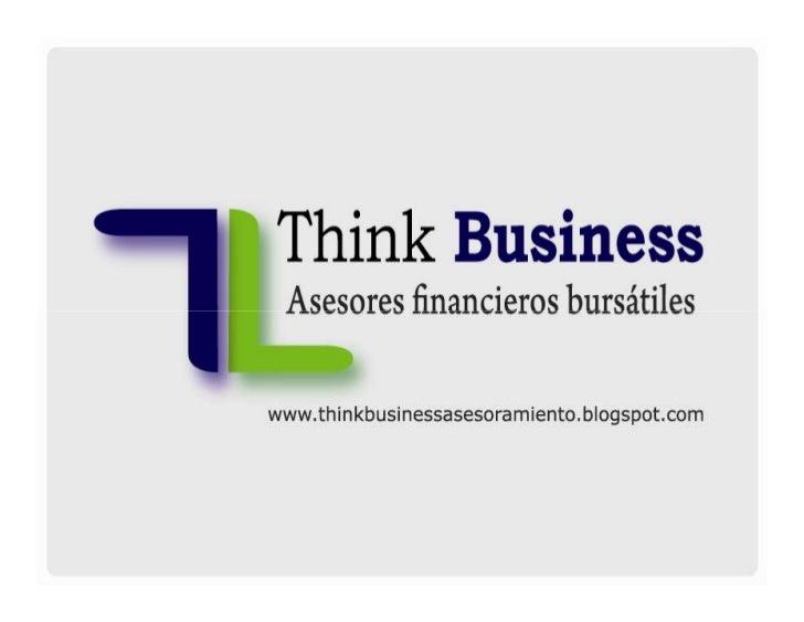 Las 8 reglas de oro para el      nuevo inversor       Por Hernán Brito   Asesor financiero bursátil   Think Business - Dir...