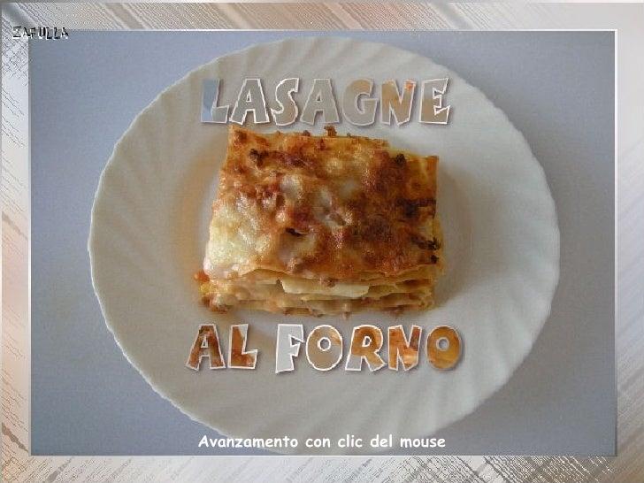 Lasagne al forno 31/3/2012Avanzamento con clic del mouse