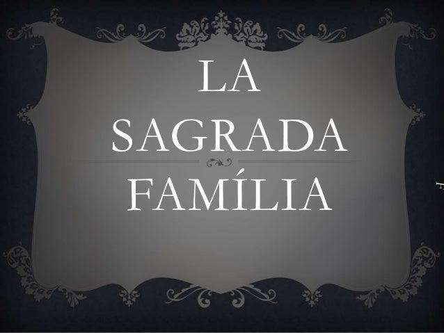 LA  SAGRADA  FAMÍLIA  F