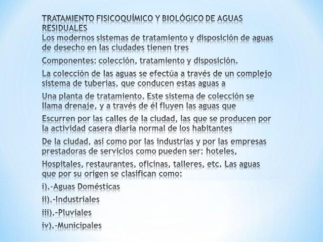 *¿Qué son las Aguas Residuales?**Se consideran Aguas Residuales a los líquidos quehan sido utilizados en las actividades d...