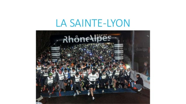 LA SAINTE-LYON