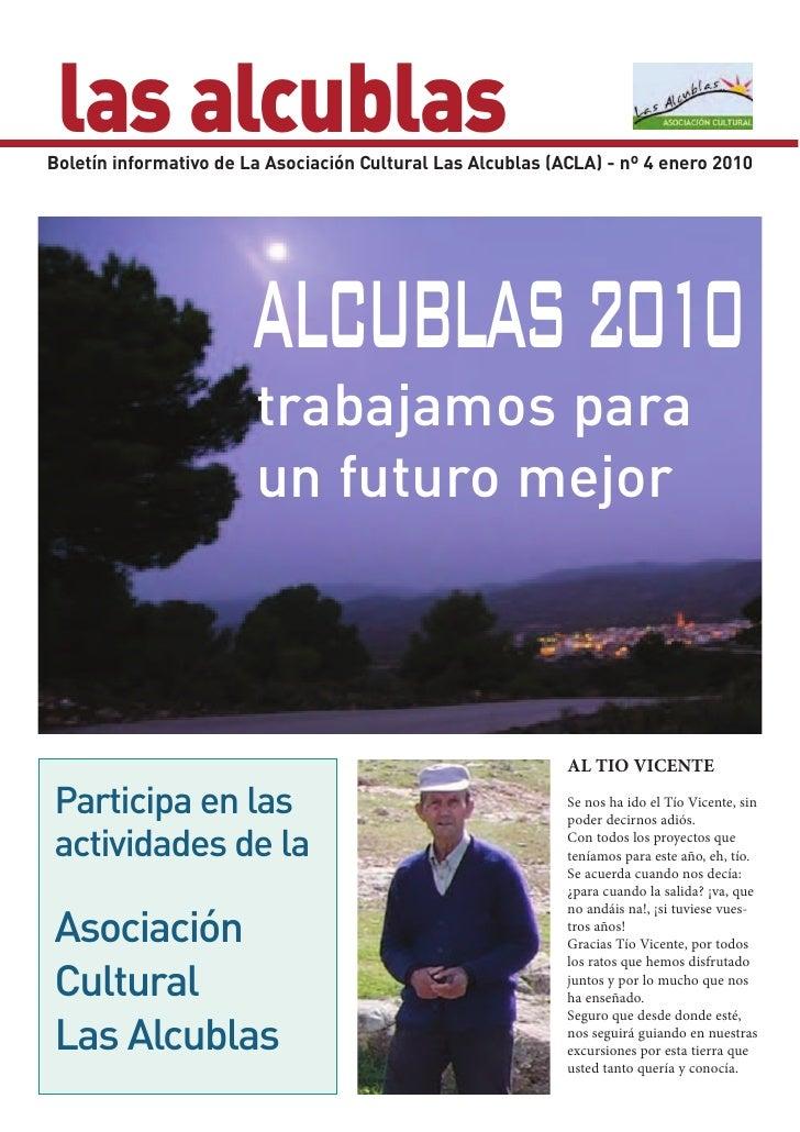 las alcublas Boletín informativo de La Asociación Cultural Las Alcublas (ACLA) - nº 4 enero 2010                          ...