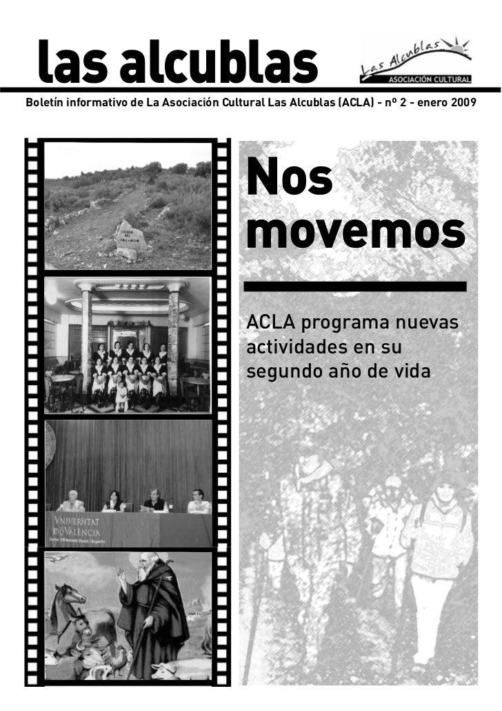 las alcublasBoletín informativo de La Asociación Cultural Las Alcublas (ACLA) - nº 2 - enero 2009                         ...