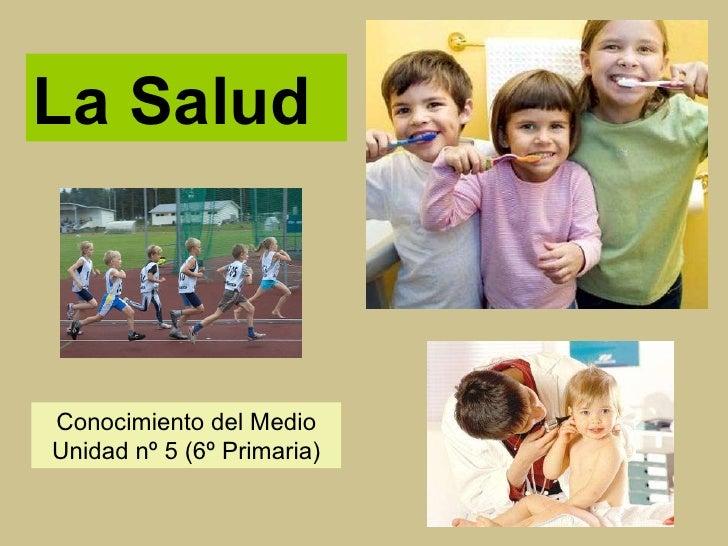 La Salud Conocimiento del Medio Unidad nº 5 (6º Primaria)