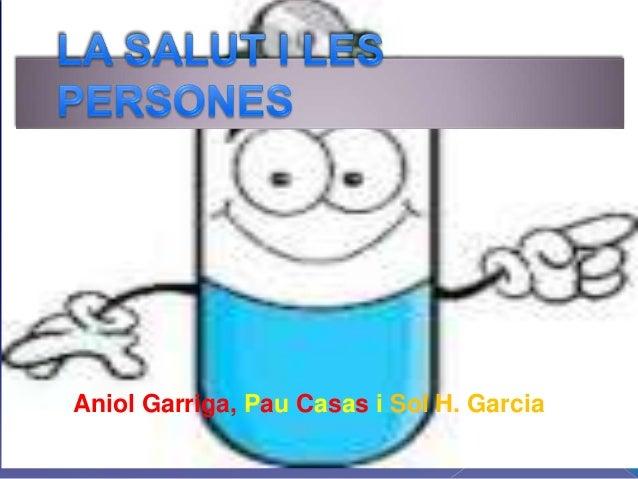 Aniol Garriga, Pau Casas i Sol H. Garcia