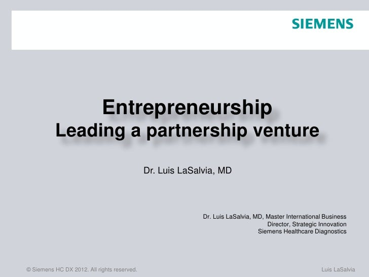 Entrepreneurship          Leading a partnership venture                                             Dr. Luis LaSalvia, MD ...
