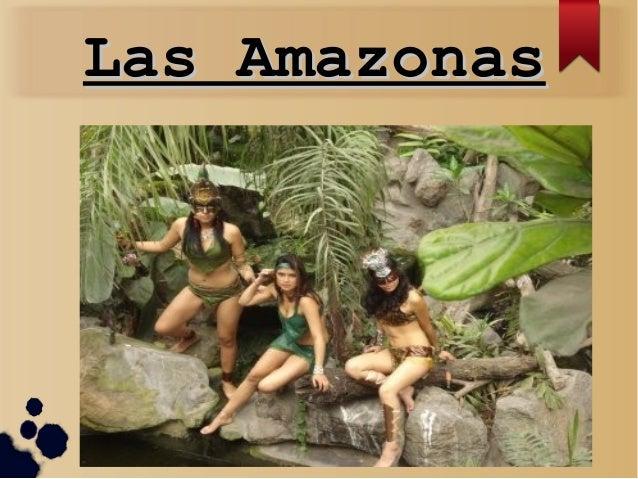 Las AmazonasLas Amazonas
