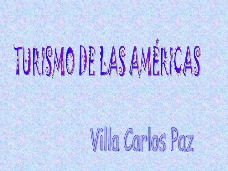 TURISMO DE LAS AMÉRICAS Villa Carlos Paz