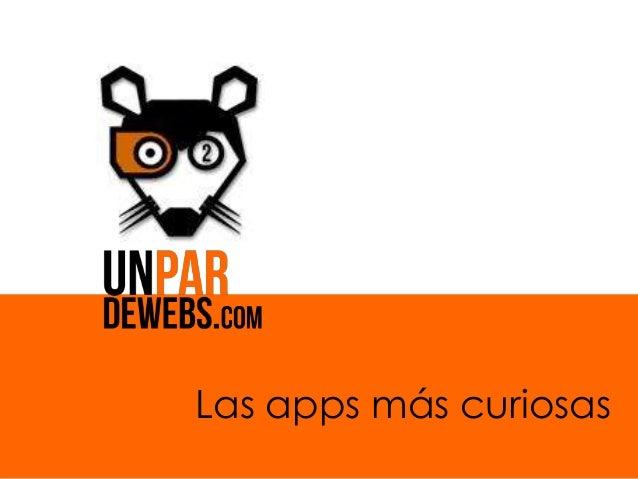 Las apps más curiosas