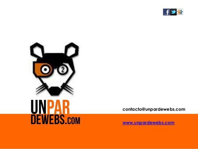 contacto@unpardewebs.comwww.unpardewebs.com