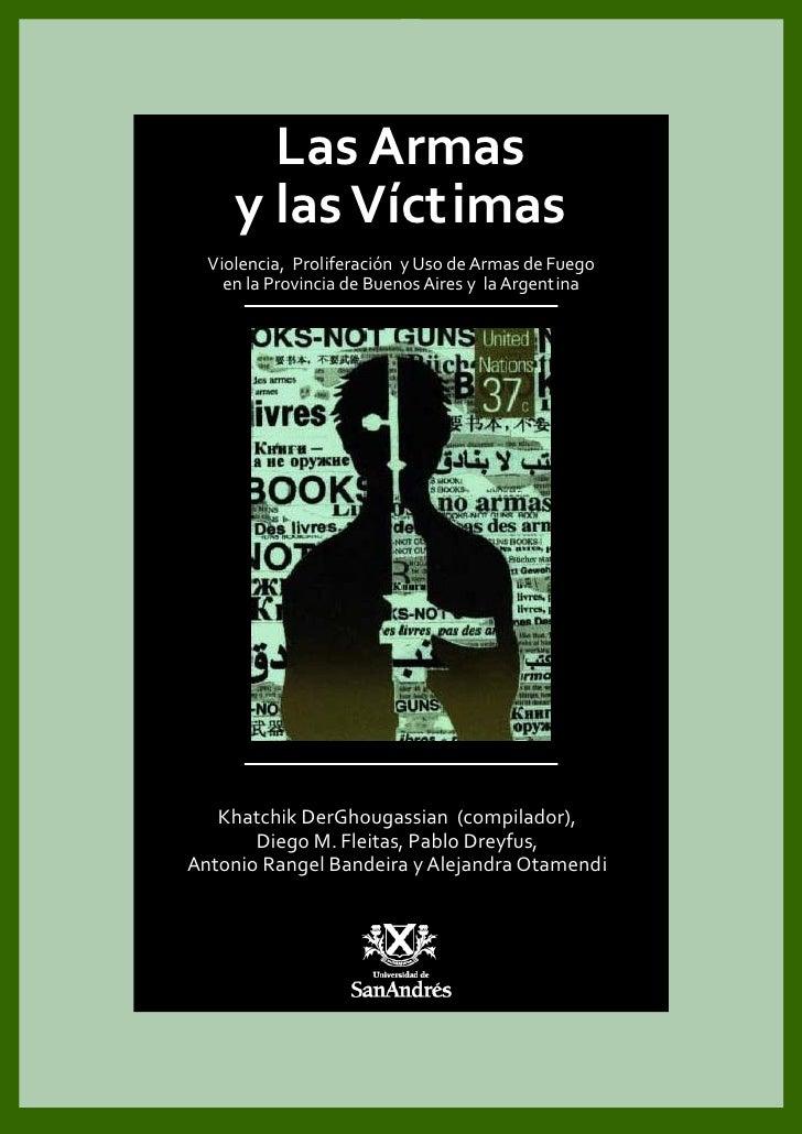 LasArmas        ylasVíctimas            Violencia,ProliferaciónyUsodeArmasdeFuego      enlaProvincia...