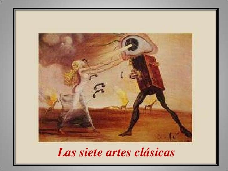 Las siete artes clásicas<br />