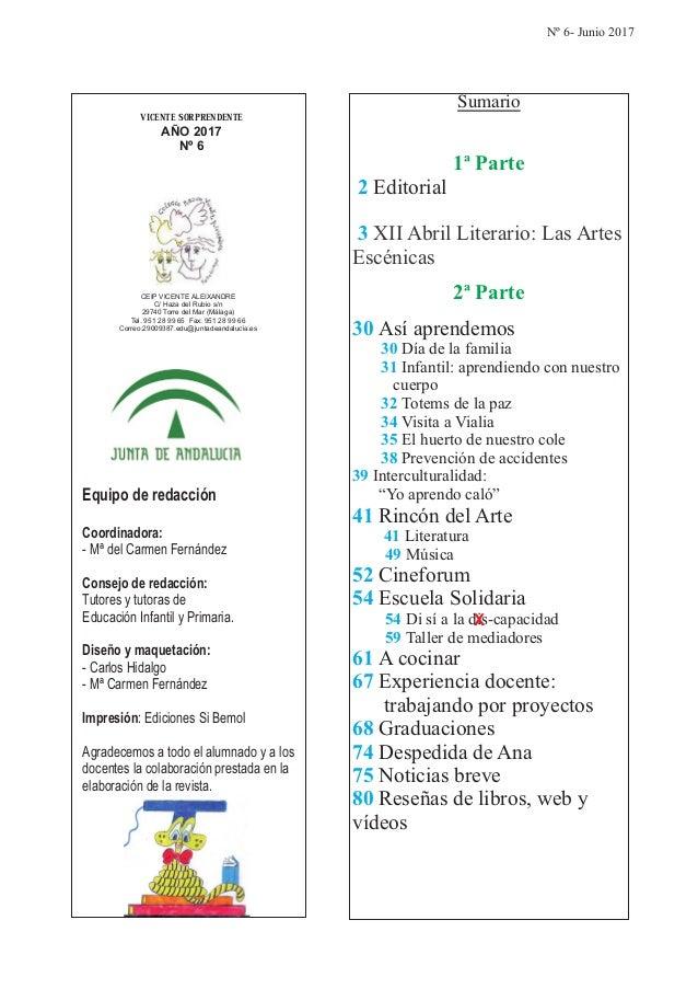 VICENTE SORPRENDENTE AÑO 2017 Nº 6 CEIP VICENTE ALEIXANDRE C/ Haza del Rubio s/n 29740 Torre del Mar (Málaga) Tel. 951 28 ...