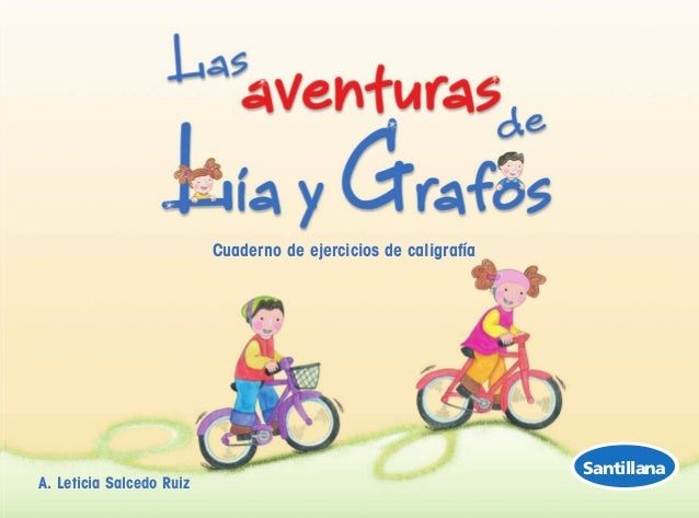 Cuaderno de ejercicios de caligrafía  A. Leticia Salcedo Ruiz  Santillana