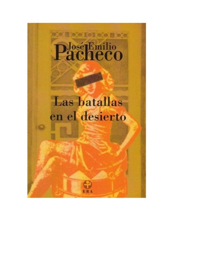 Las batallas en el desierto                                José Emilio Pacheco                                            ...