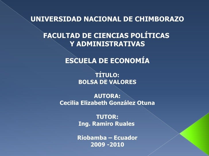 UNIVERSIDAD NACIONAL DE CHIMBORAZO<br />FACULTAD DE CIENCIAS POLÍTICAS <br />Y ADMINISTRATIVAS<br />ESCUELA DE ECONOMÍA<br...