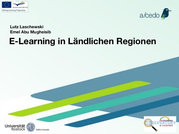 Lutz LaschewskiEmel Abu MugheisibE-Learning in Ländlichen Regionen