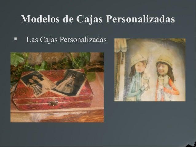 Modelos de Cajas Personalizadas     Las Cajas Personalizadas