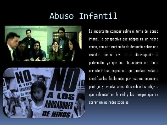 Abuso Infantil Es importante conocer sobre el tema del abuso infantil, la perspectiva que adopta es un relato crudo, con a...
