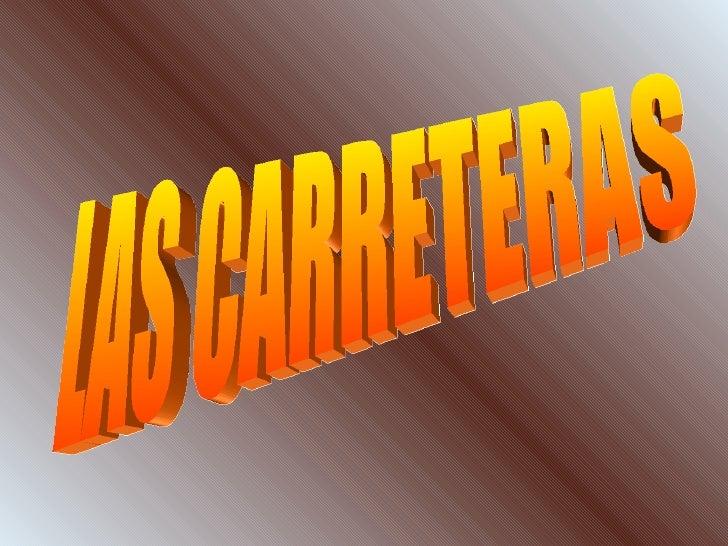 LAS CARRETERAS