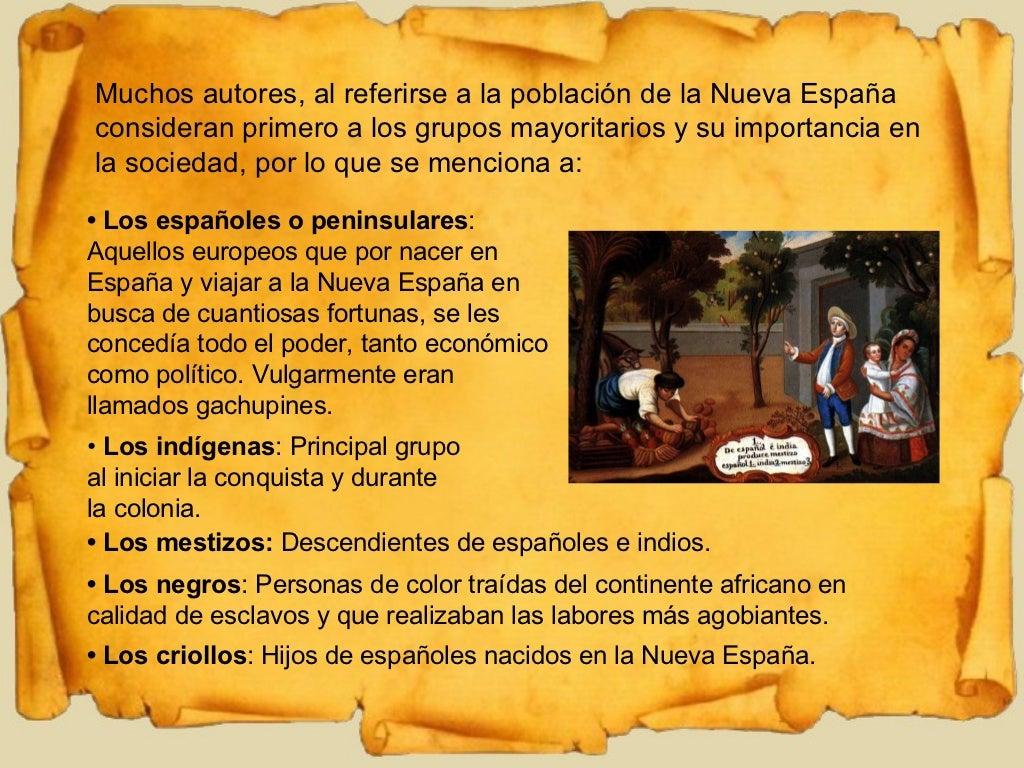 Muchos autores, al referirse a la población de la Nueva España consideran primero a los grupos mayoritarios y su importanc...