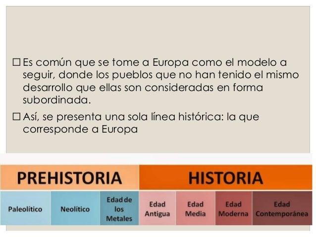 Las etapas históricas  Prehistoria:  Paleolítico,  Neolítico, Edad  de los metales:  desde el  surgimiento del  hombre has...