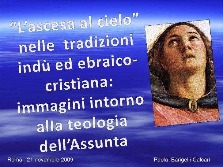 Paola  Barigelli-Calcari Roma,  21 novembre 2009