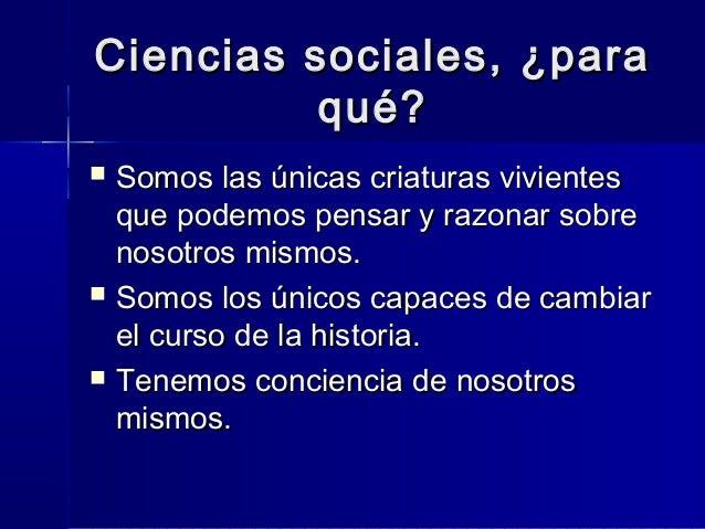 Las ciencias sociales en el mundo contemporáneo 1 Slide 3