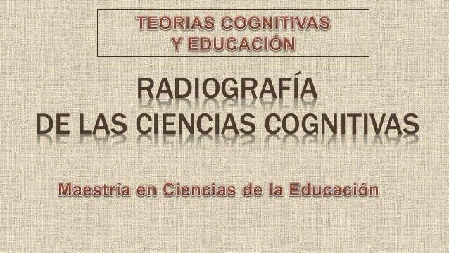 RADIOGRAFÍA DE LAS CIENCIAS COGNITIVAS