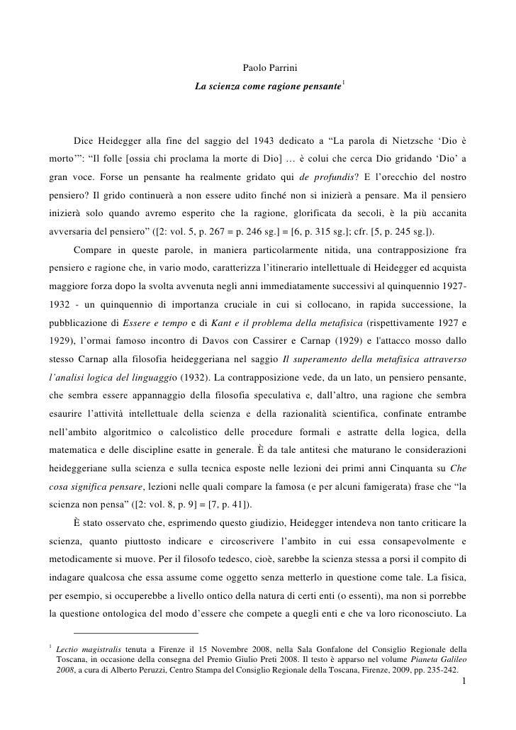 Paolo Parrini                                           La scienza come ragione pensante1             Dice Heidegger alla ...