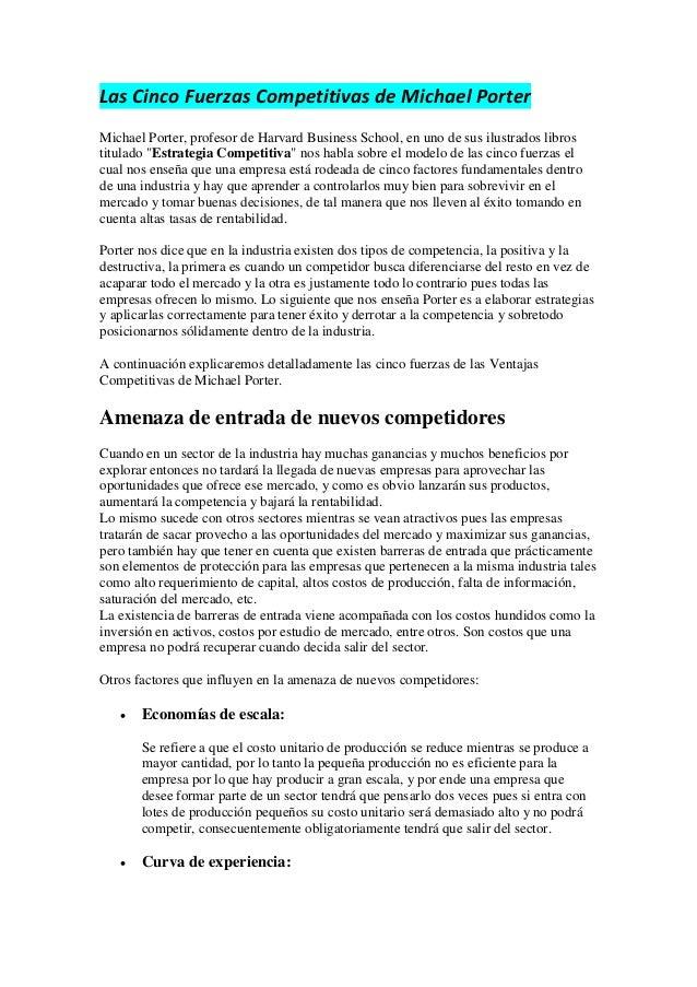 Las Cinco Fuerzas Competitivas de Michael Porter Michael Porter, profesor de Harvard Business School, en uno de sus ilustr...