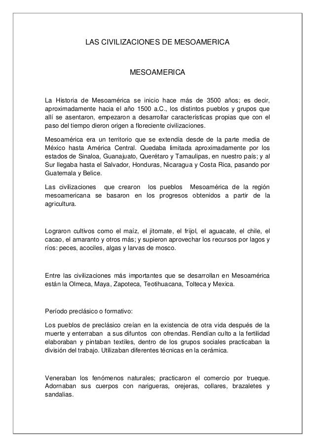 LAS CIVILIZACIONES DE MESOAMERICA                              MESOAMERICALa Historia de Mesoamérica se inicio hace más de...