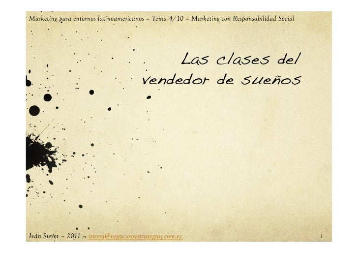 Marketing para entornos latinoamericanos – Tema 4/10 – Marketing con Responsabilidad Social                               ...