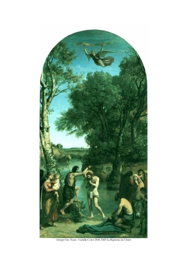 Abrupt Clio Team - Camille Corot 1844-1845 Le Baptême du Christ