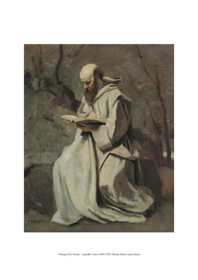 Abrupt Clio Team - Camille Corot 1850-1855 Moine blanc assis, lisant