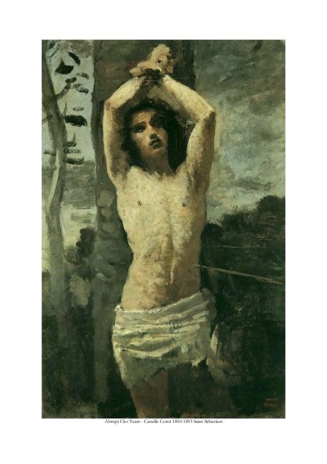 Abrupt Clio Team - Camille Corot 1850-1855 Saint Sébastien